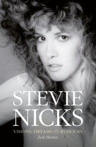 Stevie Nicks - Dreams, Visions, Rumours